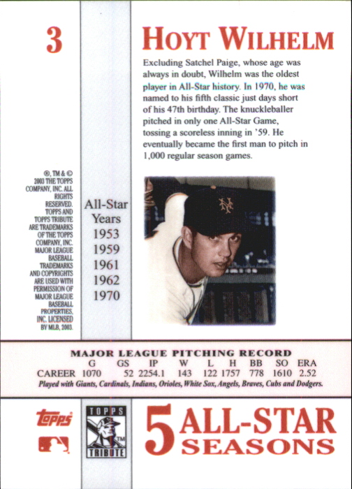 2003 Topps Tribute Perennial All-Star #3 Hoyt Wilhelm back image