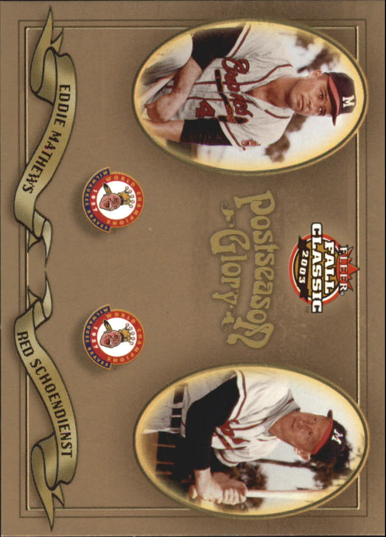 2003 Fleer Fall Classics Postseason Glory #8 E.Mathews/R.Schoendienst