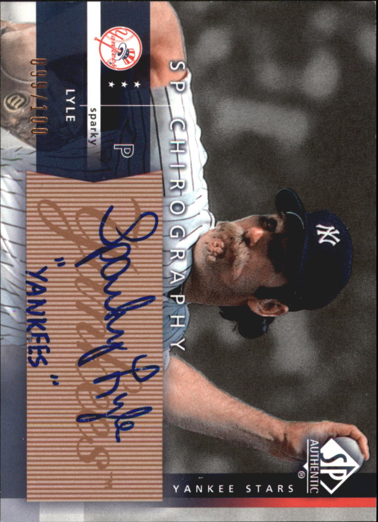 2003 SP Authentic Chirography Yankees Stars Bronze #SL Sparky Lyle/100