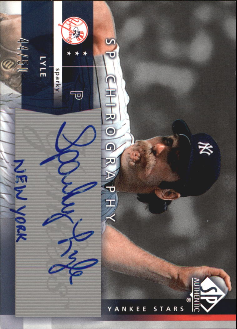 2003 SP Authentic Chirography Yankees Stars Silver #SL Sparky Lyle/50