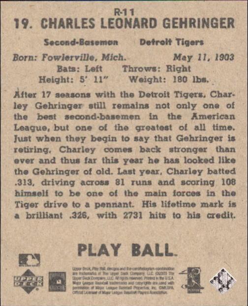 2003 Upper Deck Play Ball 1941 Reprints #R11 Charley Gehringer back image