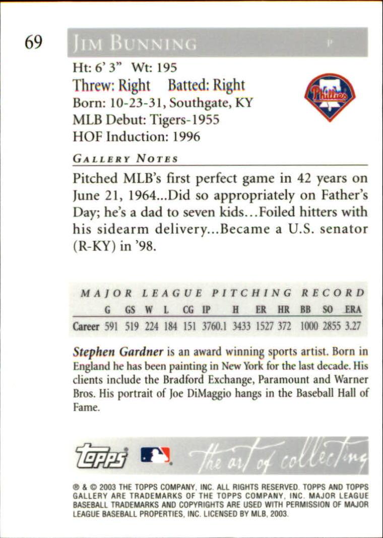 2003 Topps Gallery HOF Artist's Proofs #69 Jim Bunning Grey Uni back image