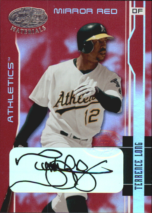 2003 Leaf Certified Materials Mirror Red Autographs #138 Terrence Long/15