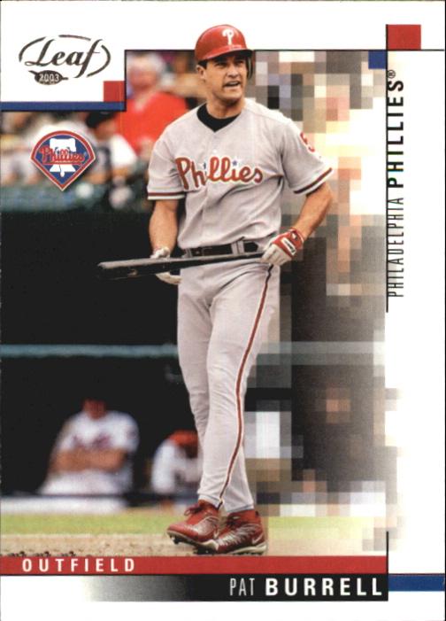 2003 Leaf #215 Pat Burrell