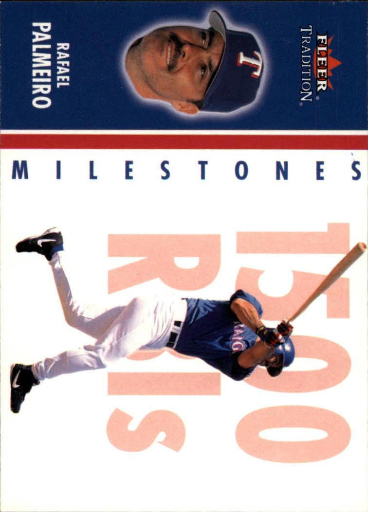 2003 Fleer Tradition Milestones #13 Rafael Palmeiro