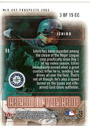 2003 Hot Prospects Cream of the Crop #3 Ichiro Suzuki back image