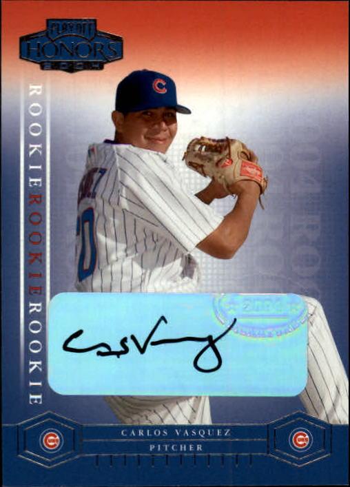 2004 Playoff Honors #215 Carlos Vasquez AU/675 RC