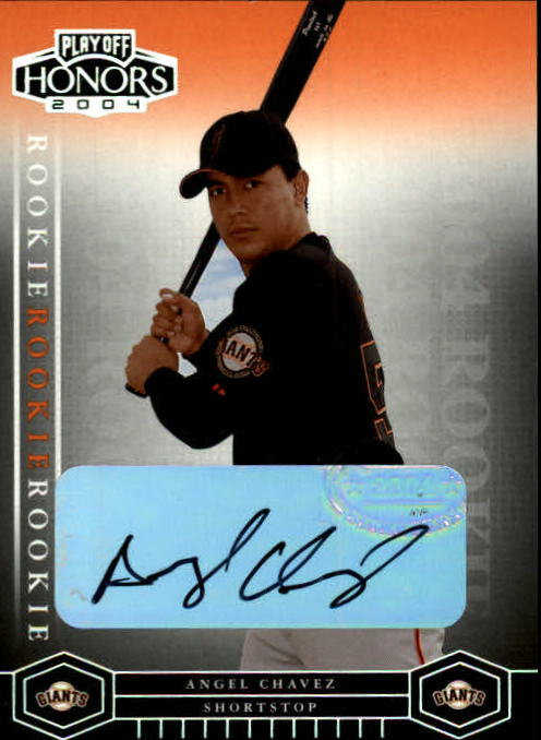 2004 Playoff Honors #244 Angel Chavez AU/800 RC