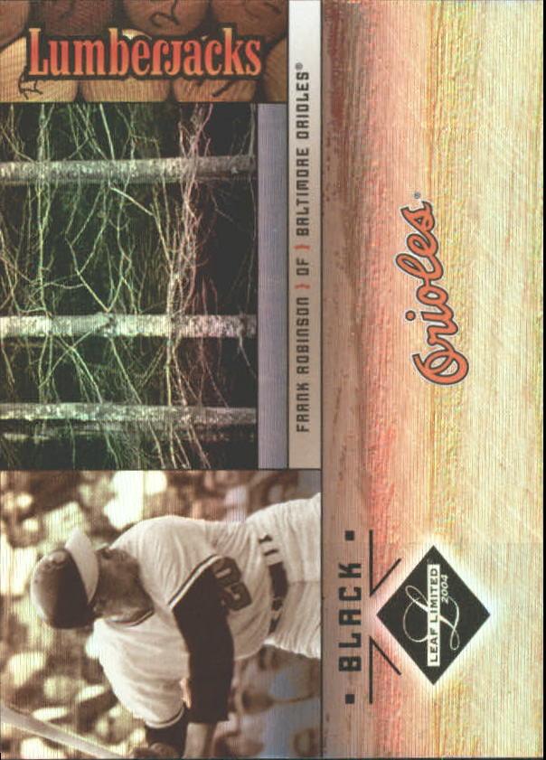 2004 Leaf Limited Lumberjacks Black #16 Frank Robinson/49
