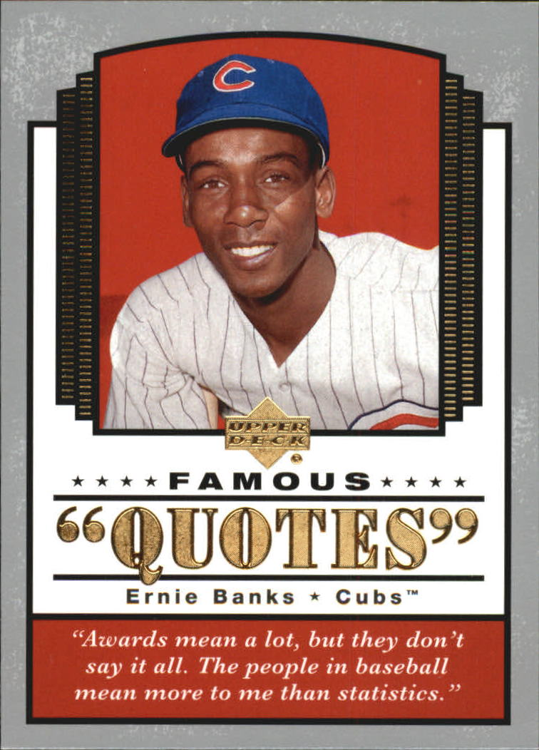 2004 Upper Deck Famous Quotes Chicago Cubs Baseball Card 9 Ernie