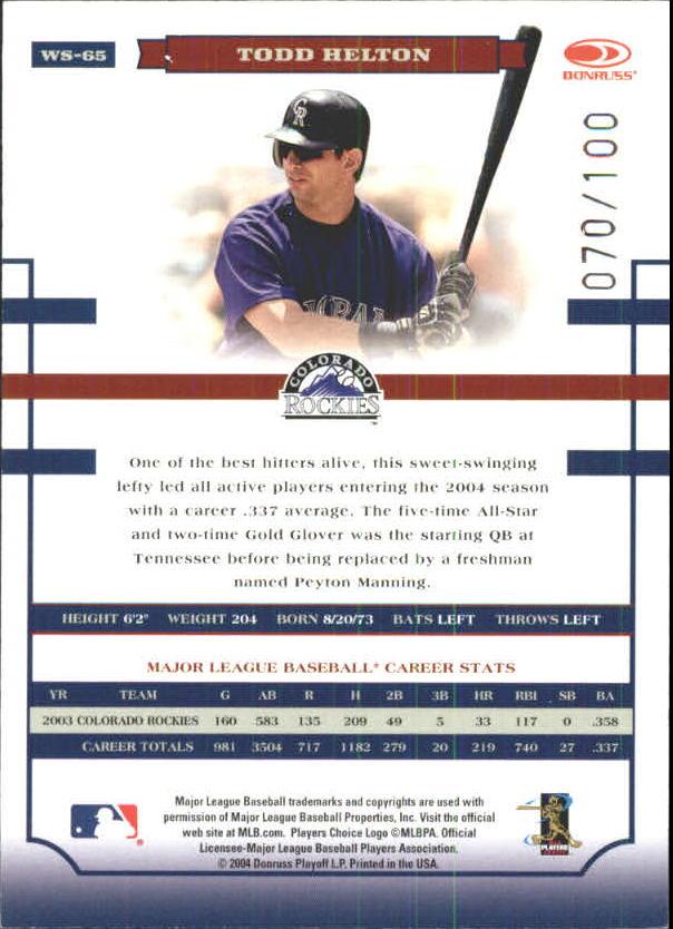 2004 Donruss World Series HoloFoil 100 #65 Todd Helton back image