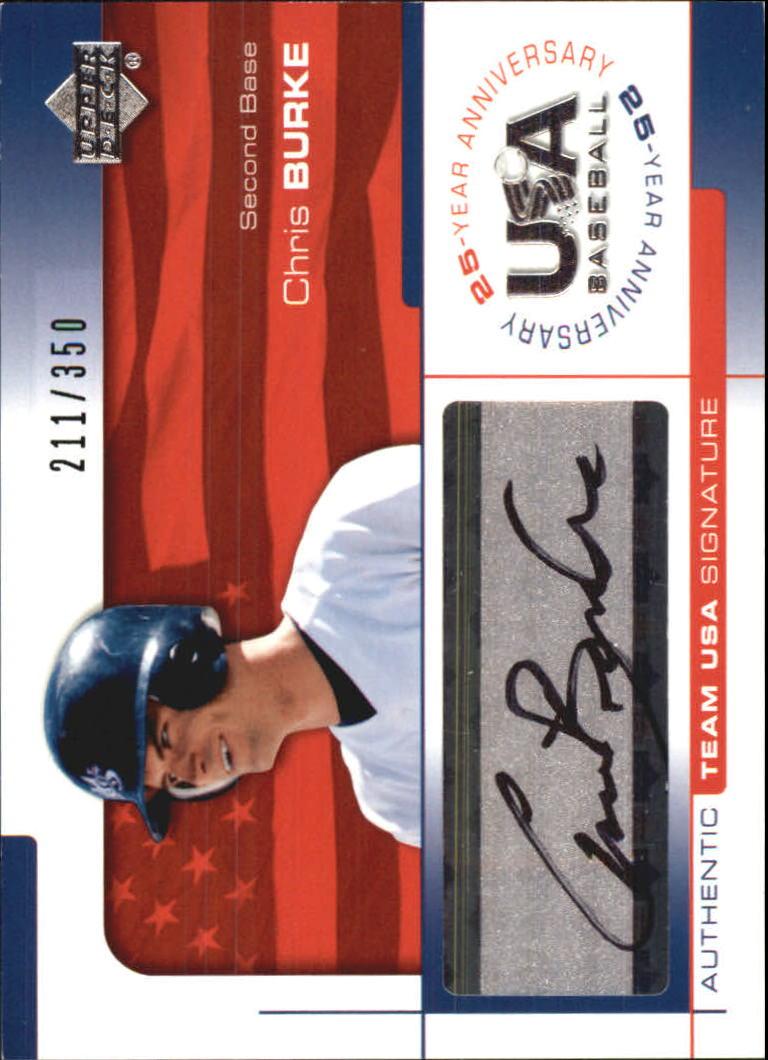 2004 USA Baseball 25th Anniversary Signatures Black Ink #BURK Chris Burke/350