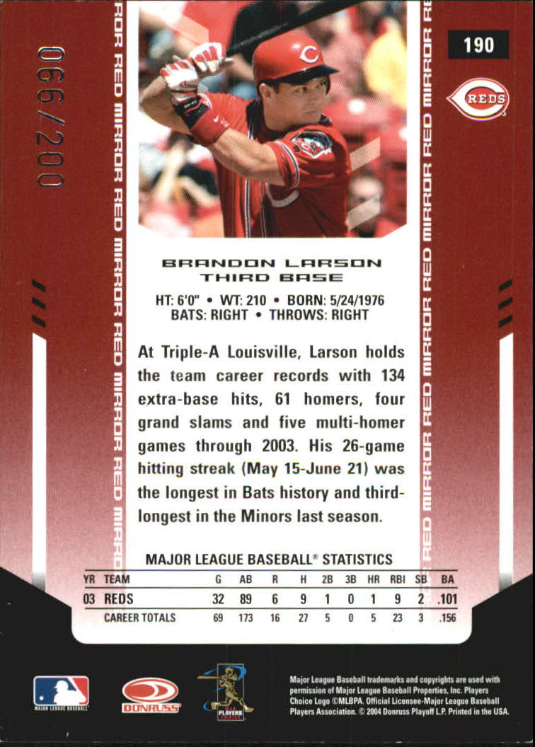 2004 Leaf Certified Materials Mirror Autograph Red #190 Brandon Larson/200 back image