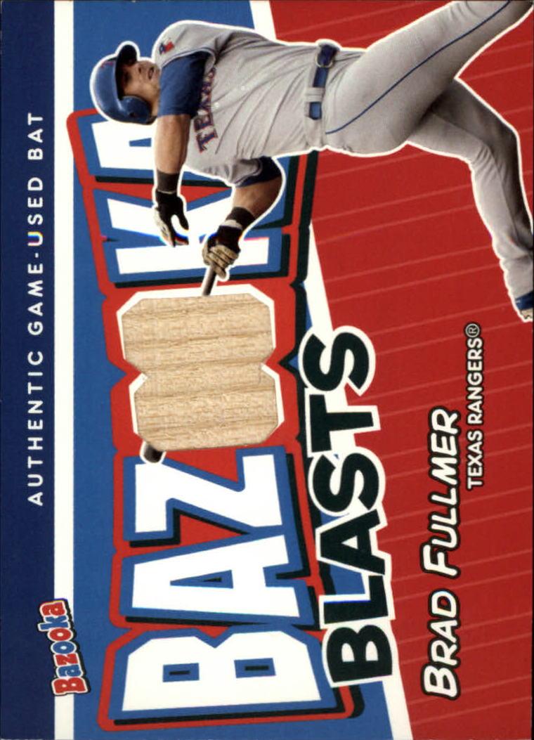 2004 Bazooka Blasts Bat Relics #BF Brad Fullmer A