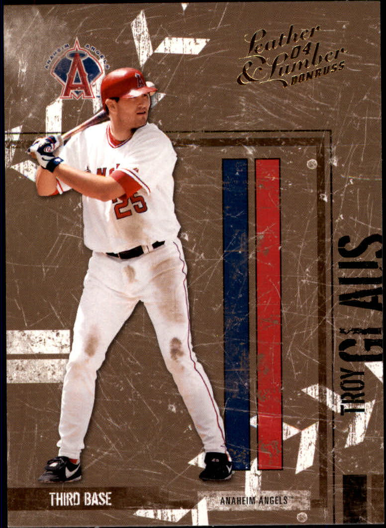 2004 Leather and Lumber #4 Troy Glaus
