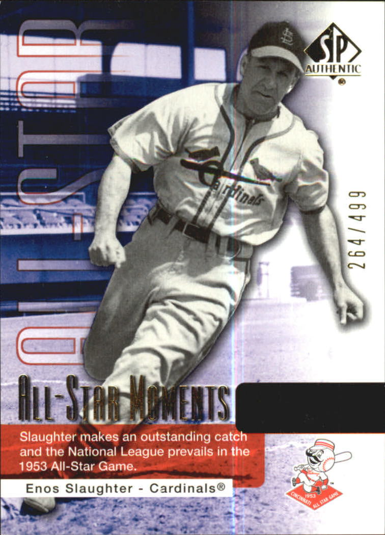 2004 SP Authentic 499/249 #140 Enos Slaughter ASM