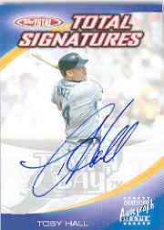 2004 Topps Total Signatures #TB Toby Hall