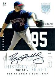 2004 SkyBox LE History Draft 90's Autograph Black #RH Roy Halladay