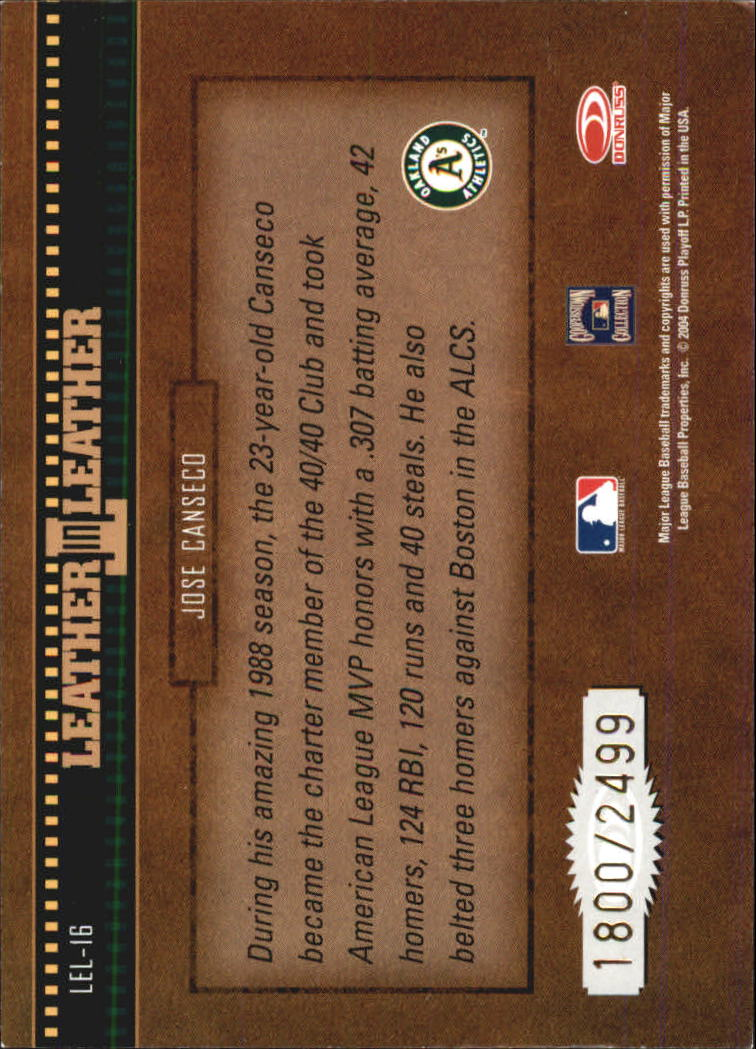 2004 Leather and Lumber Leather in Leather #16 Jose Canseco BG back image