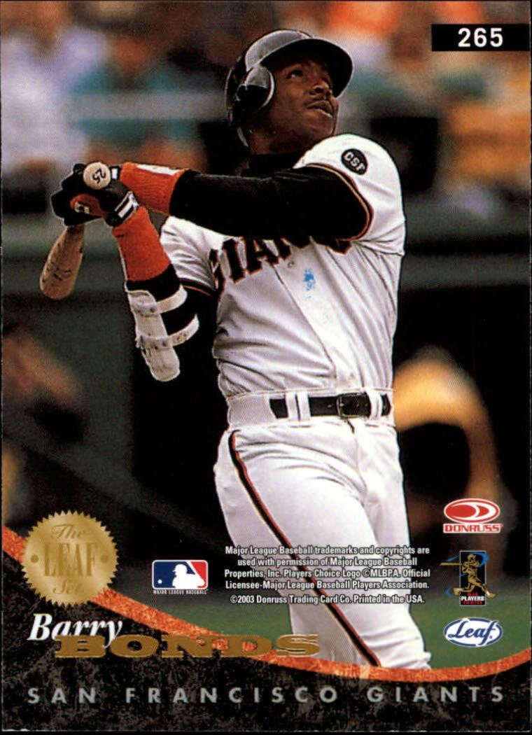 2004 Leaf #265 Barry Bonds PTT back image
