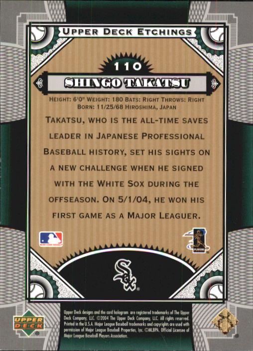 2004 Upper Deck Etchings #110 Shingo Takatsu FE RC back image