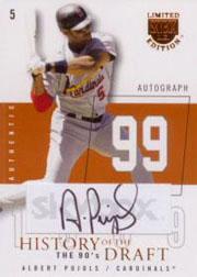 2004 SkyBox LE History Draft 90's Autograph Copper #AP Albert Pujols/99