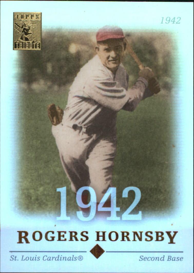 2004 Topps Tribute HOF #46 Rogers Hornsby