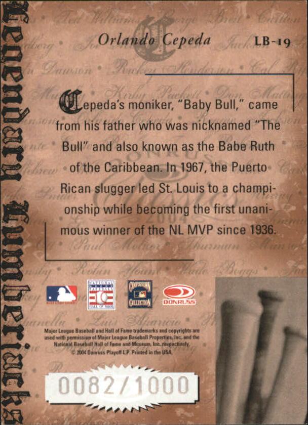 2004 Donruss Classics Legendary Lumberjacks #19 Orlando Cepeda back image