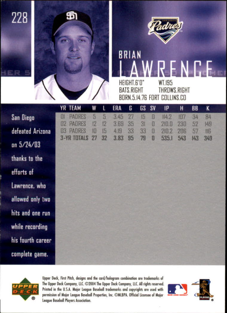 2004 Upper Deck First Pitch #228 Brian Lawrence back image