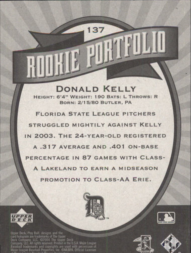 2004 Upper Deck Play Ball #137 Donald Kelly RP RC back image