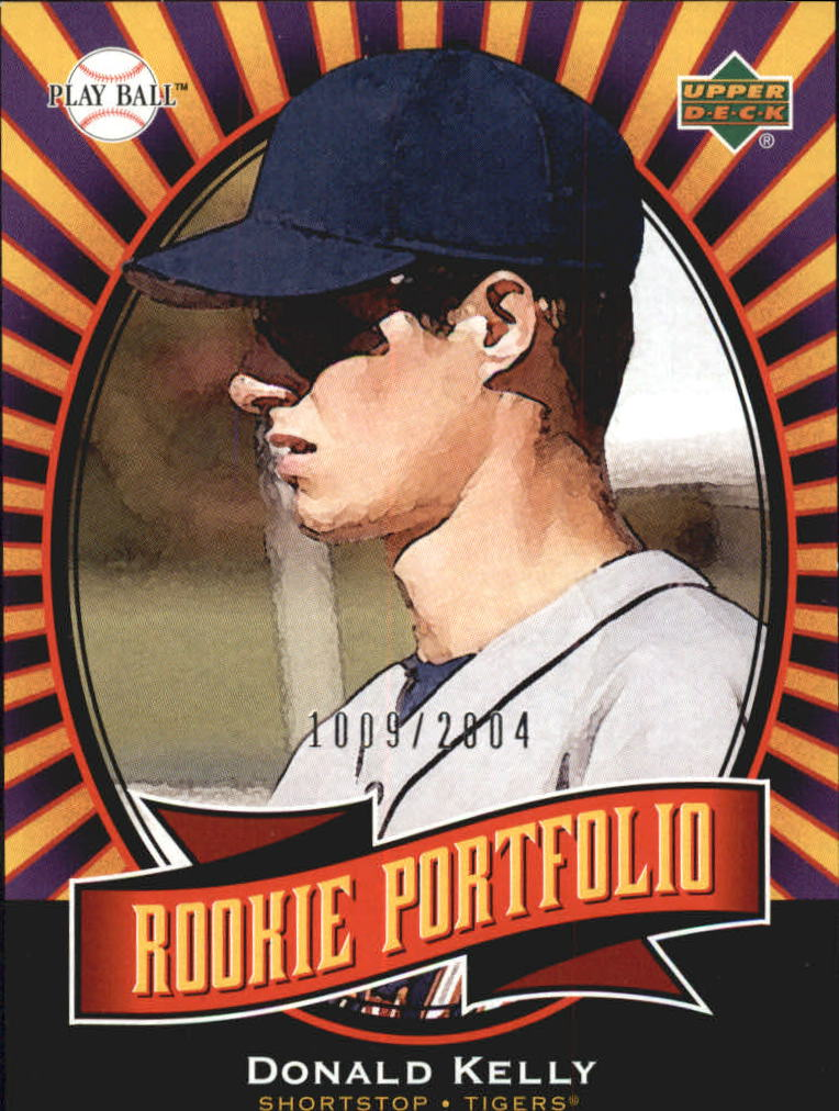 2004 Upper Deck Play Ball #137 Donald Kelly RP RC