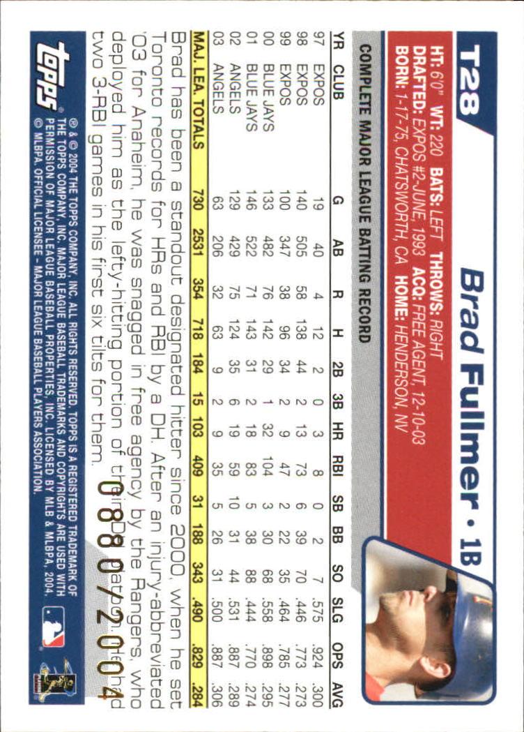 2004 Topps Traded Gold #T28 Brad Fullmer back image
