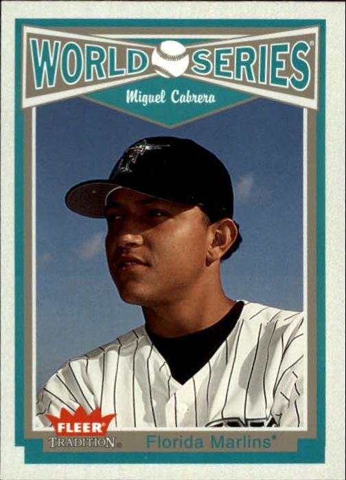 2004 Fleer Tradition #4 Miguel Cabrera WS