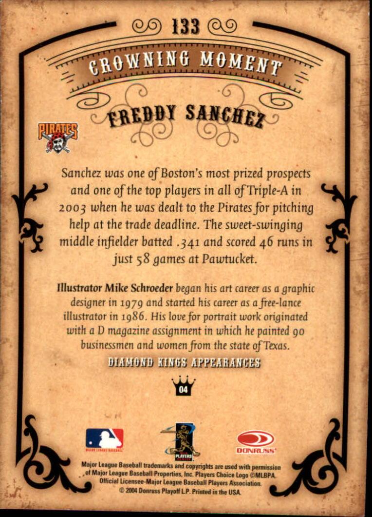 2004 Diamond Kings #133 Freddy Sanchez back image
