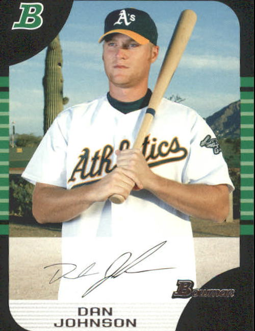 2005 Bowman #143 Dan Johnson