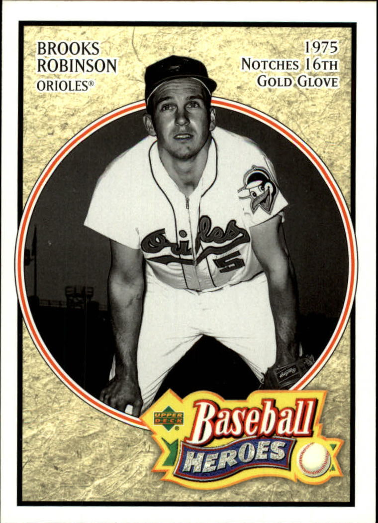 2005 Upper Deck Baseball Heroes #9 Brooks Robinson