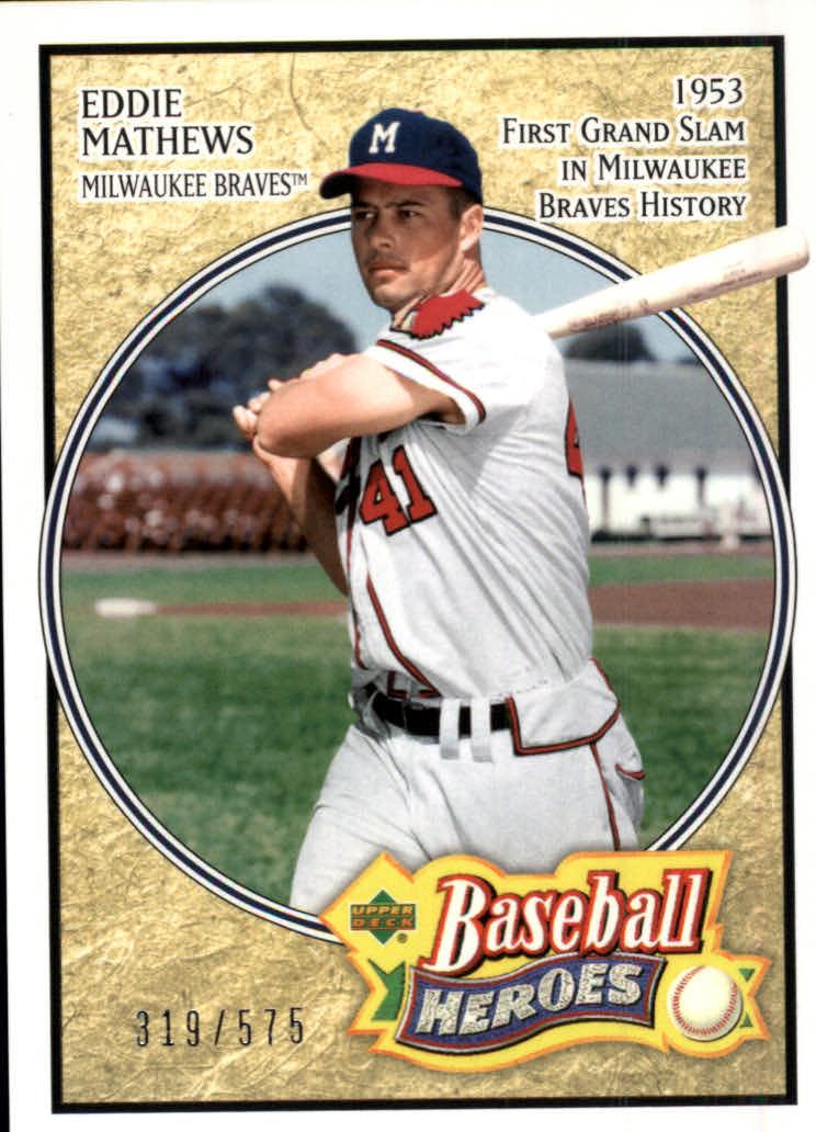 2005 Upper Deck Baseball Heroes #116 Eddie Mathews