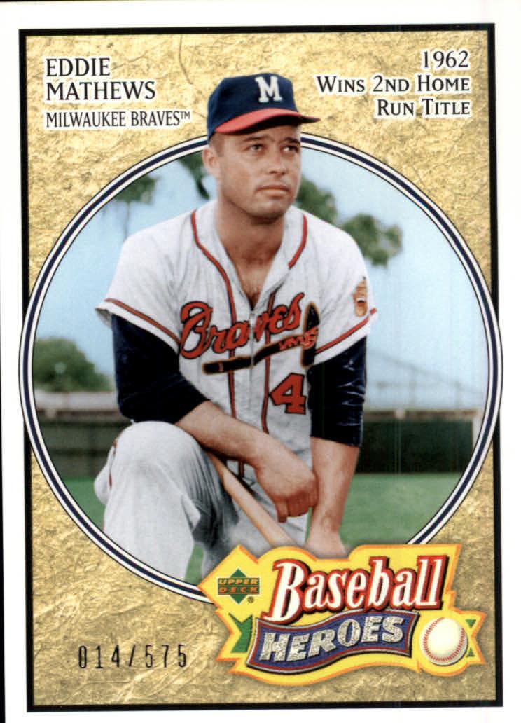 2005 Upper Deck Baseball Heroes #117 Eddie Mathews