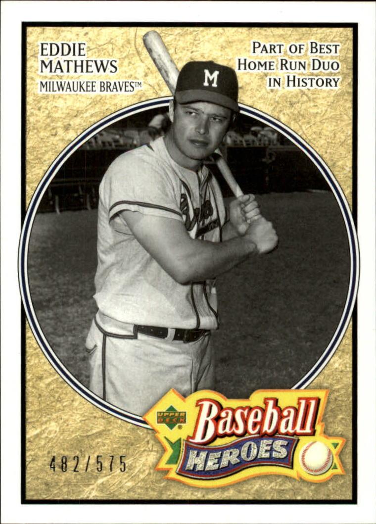 2005 Upper Deck Baseball Heroes #118 Eddie Mathews
