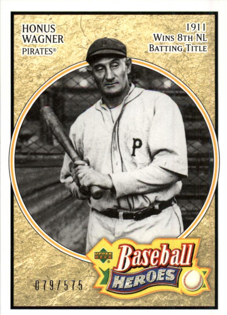 2005 Upper Deck Baseball Heroes #123 Honus Wagner