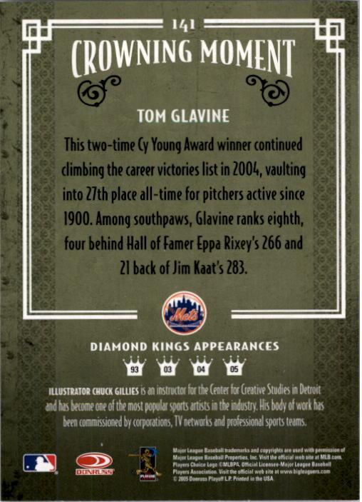 2005 Diamond Kings #141 Tom Glavine back image