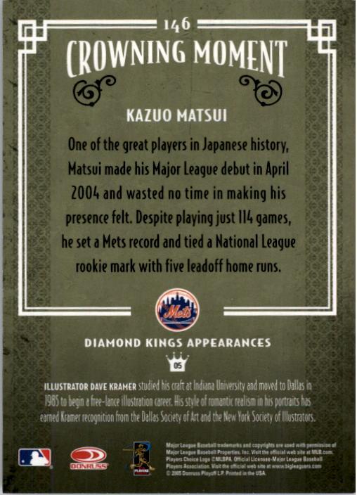 2005 Diamond Kings #146 Kazuo Matsui back image