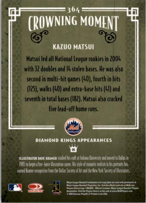 2005 Diamond Kings #364 Kazuo Matsui back image