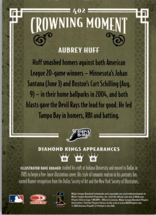 2005 Diamond Kings #402 Aubrey Huff back image