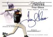 2005 Topps Update Signature Moves #TG Troy Glaus C/275