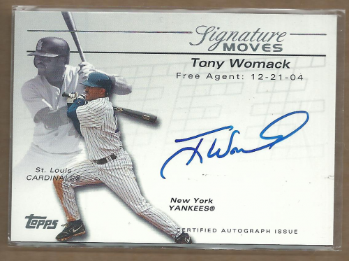 2005 Topps Update Signature Moves #TW Tony Womack E