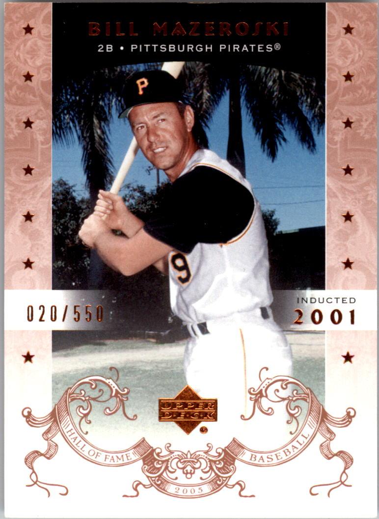 2005 Upper Deck Hall of Fame #3 Bill Mazeroski