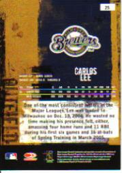 2005 Leather and Lumber #25 Carlos Lee back image