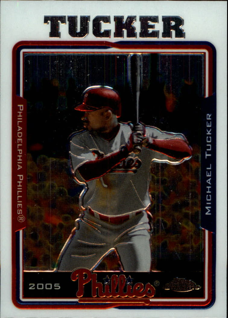 2005 Topps Chrome Update #4 Michael Tucker