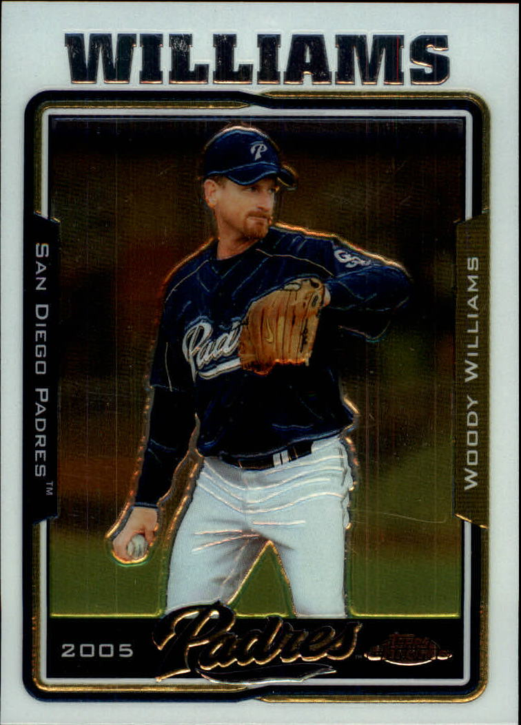 2005 Topps Chrome Update #12 Woody Williams